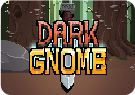 Dark Gnome - Upjers.com